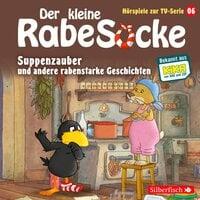 Der kleine Rabe Socke - Folge 6: Suppenzauber, Gestrandet, Die Ringelsocke ist futsch!