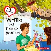 Freche Mädchen: Verflixt und fremdgeküsst - Hortense Ullrich