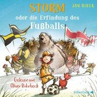 Storm oder die Erfindung des Fußballs - Jan Birck