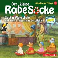 Sockes Flugschule, Die Waldhochzeit, Der Riesenschreck - Katja Grübel, Jan Strathmann