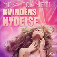 Kvindens nydelse - Ylva Franzén