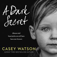 A Dark Secret - Casey Watson