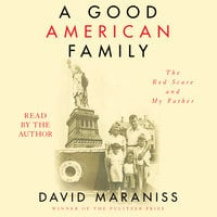 A Good American Family - David Maraniss