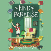 A Kind of Paradise - Amy Rebecca Tan