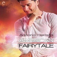 American Fairytale - Adriana Herrera