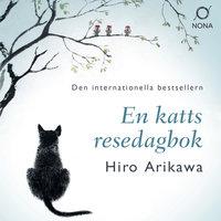 En katts resedagbok - Hiro Arikawa