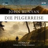 Die Pilgerreise - John Bynyan