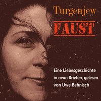 Faust: Eine Liebesgeschichte in neun Briefen - Iwan Turgenew