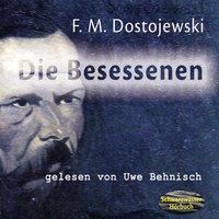 Die Besessenen - Fjodor M. Dostojewski