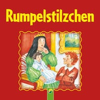 Rumpelstilzchen - Gebrüder Grimm
