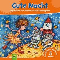 Gute Nacht - Annette Huber, Doris Jäckle, Sabine Streufert