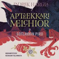 Apteekkari Melchior ja Gotlannin piru - Indrek Hargla