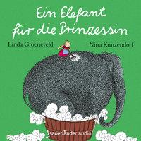 Ein Elefant für die Prinzessin - Linda Groeneveld