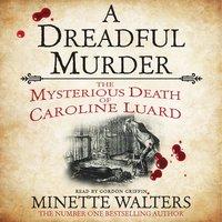 A Dreadful Murder - Minette Walters