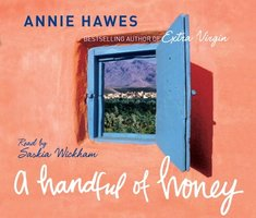 A Handful of Honey - Annie Hawes