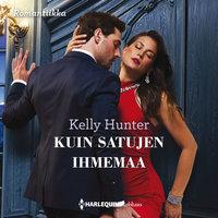 Kuin satujen ihmemaa - Kelly Hunter