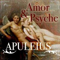 Amor und Psyche - Lucius Apuleius