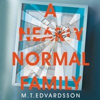 A Nearly Normal Family - Mattias Edvardsson