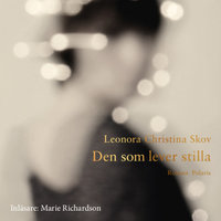 Den som lever stilla - Leonora Christina Skov