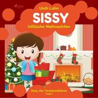 Sissy, das Teufelsmädchen - Folge 4: Sissy, höllische Weihnachten - Usch Luhn