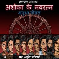 Ashoka Ke Navratna S01E01 - Anubha Goel