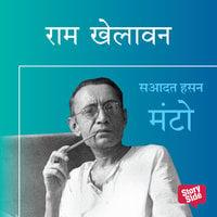 RAM KHELAVAN - Sadat Hasan Manto