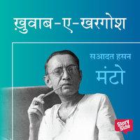 KHAWB-E-KHARGOSH - Sadat Hasan Manto