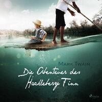 Die Abenteuer des Huckleberry Finn - Mark Twain