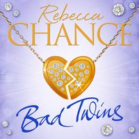 Bad Twins - Rebecca Chance