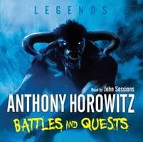 Battles and Quests - Anthony Horowitz