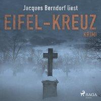 Eifel-Kreuz - Jacques Berndorf