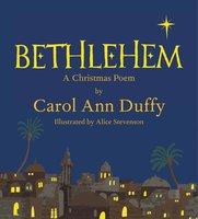 Bethlehem - Carol Ann Duffy