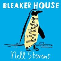 Bleaker House - Nell Stevens