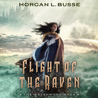 Flight of the Raven - Morgan L. Busse