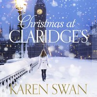 Christmas at Claridge's - Karen Swan