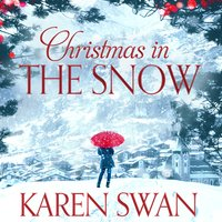 Christmas in the Snow - Karen Swan