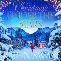 Christmas Under the Stars - Karen Swan