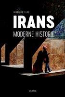 Irans moderne historie - Rasmus Christian Elling