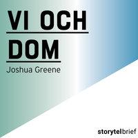Vi och dom - Joshua Greene
