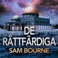 De rättfärdiga - Sam Bourne