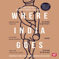 Where India Goes - Diane Coffey,Dean Spears