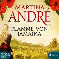 Flamme von Jamaika - Martina André