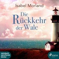Die Rückkehr der Wale - Isabel Morland