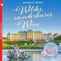 Wildes, wunderbares Wien - Annabelle Herzog