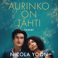 Aurinko on tähti - Nicola Yoon