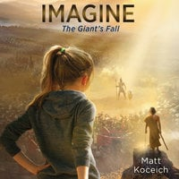 Imagine...The Giant's Fall - Matt Koceich