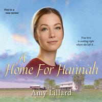 A Home for Hannah - Amy Lillard