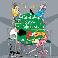 Grand Slam Murders - R.J. Lee