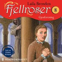 Gjenforening - Laila Brenden