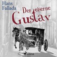 Der eiserne Gustav - Hans Fallada